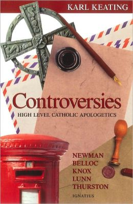 Controversies: High-Level Catholic Apologetics