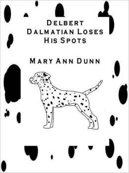 Delbert Dalmatian Loses His Spots