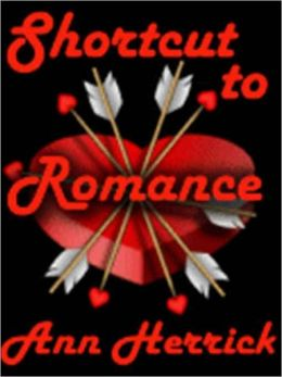 Shortcut To Romance