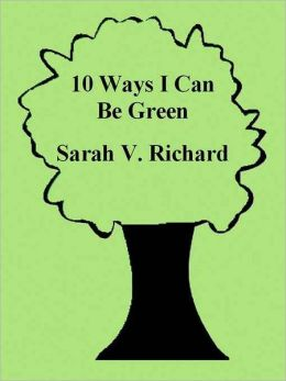 10 Ways I Can Be Green