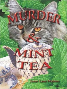 Murder and Mint Tea [Book 1 of the Katherine Miller Mysteries]
