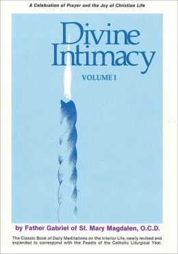 Divine Intimacy, Volume 1