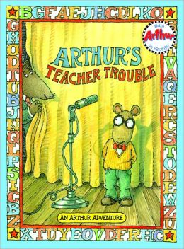 Arthur's Teacher Trouble (Arthur Adventures Series)