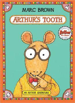 Arthur's Tooth (Arthur Adventures Series)