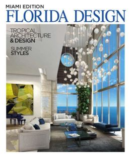 Florida Design's Miami Home & Decor