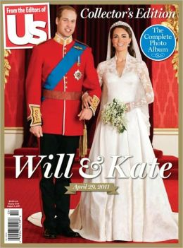 US Weekly: Will & Kate The Royal Wedding