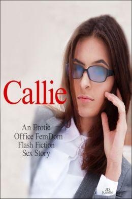 Callie: An Office FemDom Story