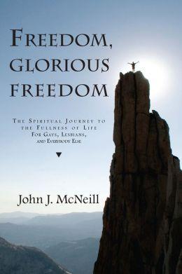 Freedom, Glorious Freedom