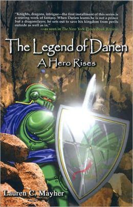 The Legend of Darien: A Hero Rises
