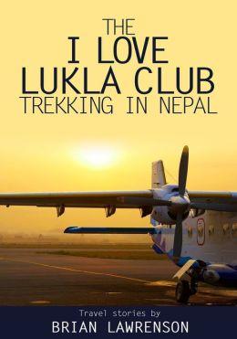 The I Love Lukla Club