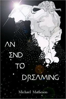 An End to Dreaming