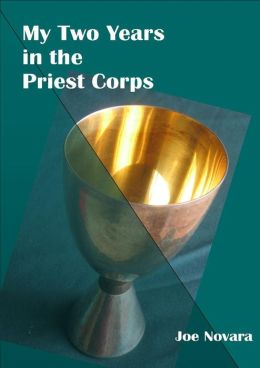 My Two Years in the Priest Corps