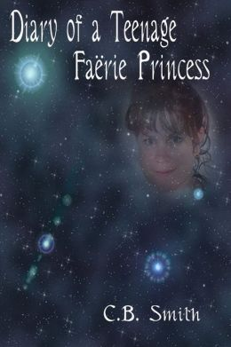 Diary of a Teenage Faërie Princess