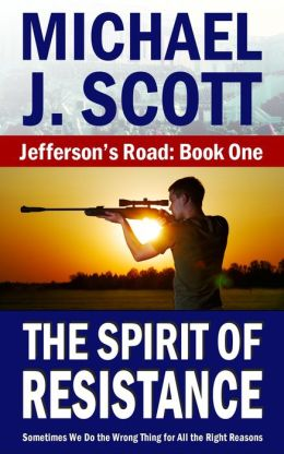 Jefferson's Road: The Spirit of Resistance