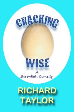 Cracking Wise: A Screwball Comedy