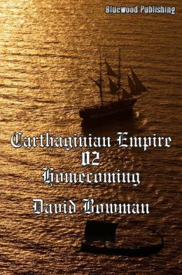 Carthaginian Empire 02: Homecoming