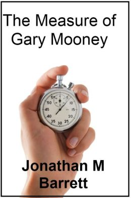The Measure of Gary Mooney