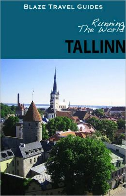Running The World: Tallinn, Estonia