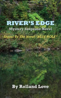 Ozark Mountains River's Edge Novel
