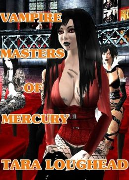 Vampire Masters of Mercury