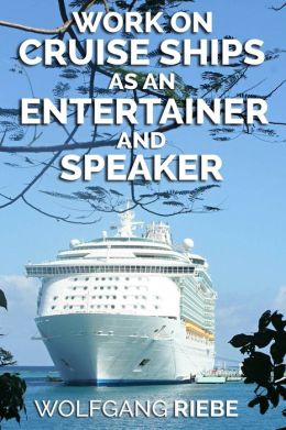 Working on Cruise Ships as an Entertainer & Speaker