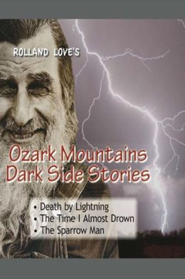 Ozark Mountains Dark Side Stories
