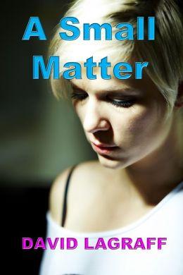 A Small Matter