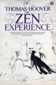 Book Cover Image. Title: The Zen Experience, Author: Thomas Hoover