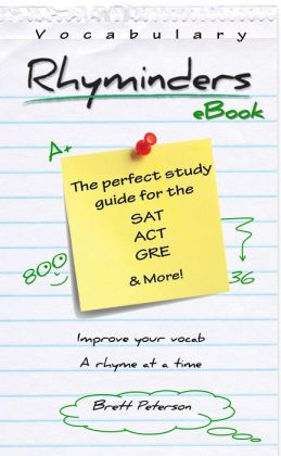 Vocabulary Rhyminders: SAT, ACT and GRE Word Rhyme Study Guide