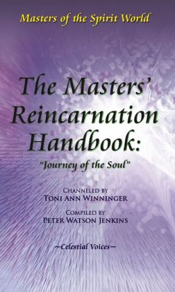 The Masters' Reincarnation Handbook: