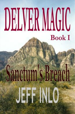 Delver Magic Book I: Sanctum's Breach