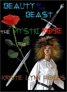 Beauty of the Beast #1 and the Mystic Rose (fantasy beauty and the beast action series)