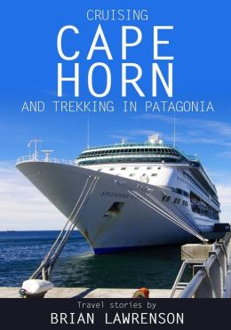 Cruising Cape Horn and Patagonia