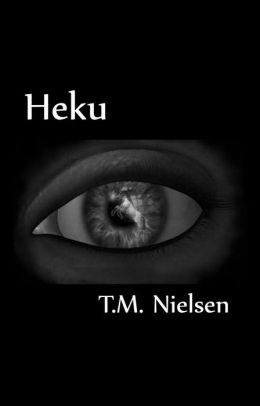Heku: Book 1 of the Heku Series