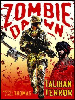 Taliban Terror (Zombie Dawn Stories)