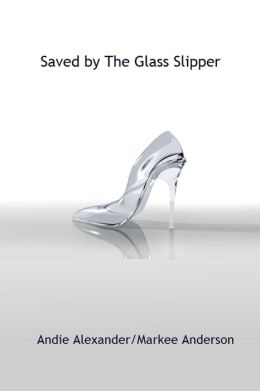 Saved By The Glass Slipper