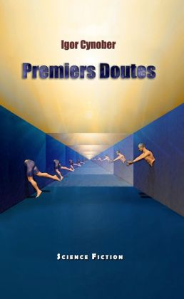 Premiers Doutes