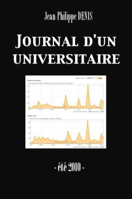 Journal d'un universitaire (été 2010) (Enhanced Version)