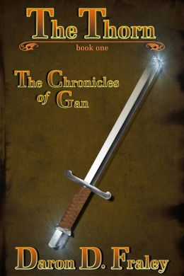 The Chronicles of Gan: The Thorn
