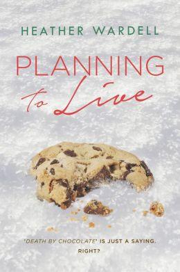 Planning to Live (Toronto Series #3)