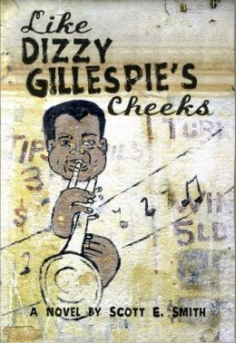 Like Dizzy Gillespie's Cheeks