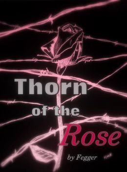 Thorn of the Rose