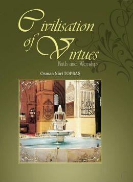 Civilización De Virtudes: I