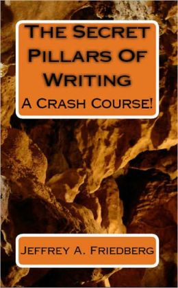 The Secret Pillars Of Writing