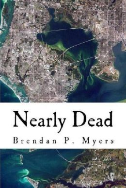 Nearly Dead: A St. Pete Zombie Tale