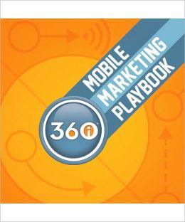 Mobile Marketing Playbook