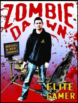 Elite Gamer (Zombie Dawn Stories)