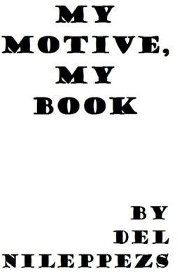 My Motive, My Book