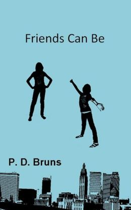 Friends Can Be