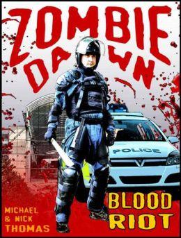 Blood Riot (Zombie Dawn Stories)